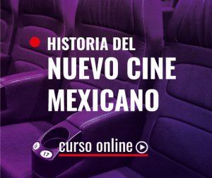 Historia del Nuevo Cine Mexicano